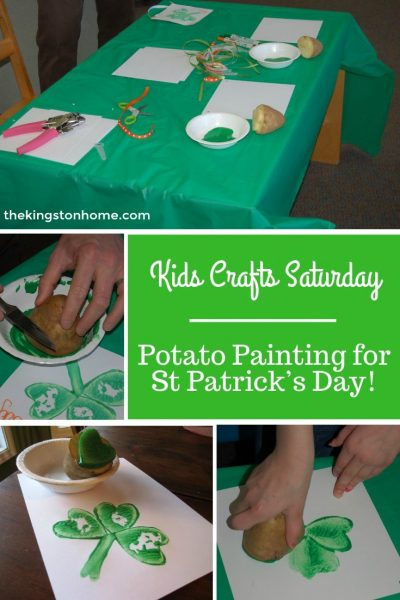 Kids Crafts Saturday – Potato Painting for St Patrick's Day! - The Kingston Home