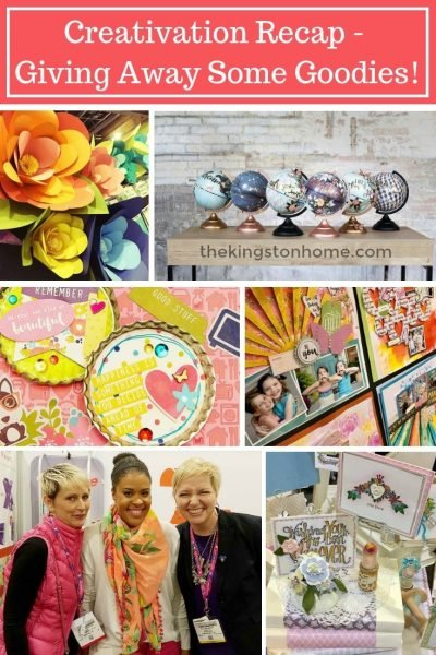 Creativation Recap – Giving Away Some Goodies! - The Kingston Home