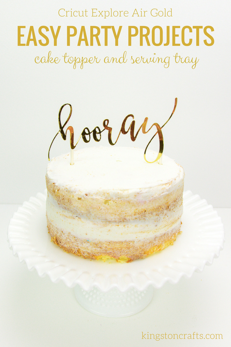 Cricut Explore Gold - Easy Party Projects - The Kingston Home: One of the best things about Cricut is the ability to turn any image in to a variety of projects using different materials. Using this hooray image from TomKat Studio I've created two projects that are perfect for any party - a cake topper and a customized serving plate! via @craftykingstons