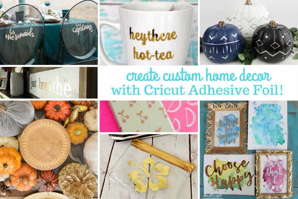 Create custom home décor with cricut adhesive foil collage