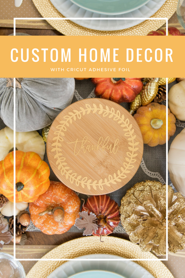 custom home decor with cricut adhesive foil
