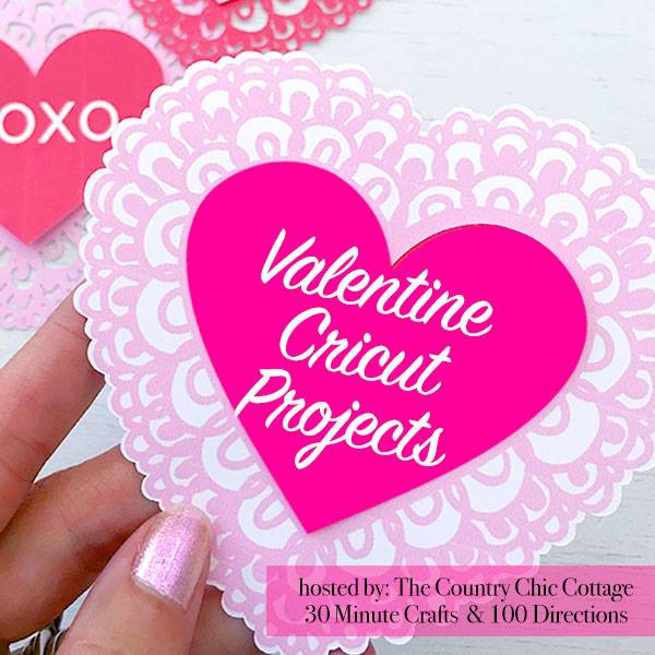 Valentine\'s Day Cricut craft projects