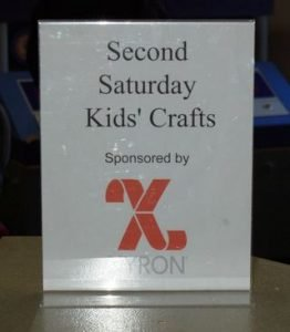 Second Saturday Kid's Crafts sponsored by Xyron sign