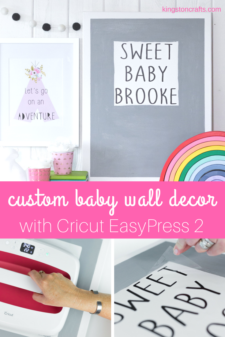 custom baby wall decor with cricut easypress 2