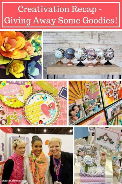Creativation Recap – Giving Away Some Goodies! - Kingston Crafts