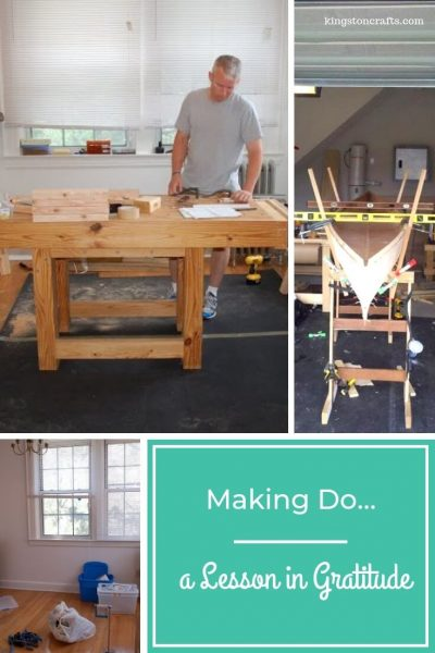 Making Do…a Lesson in Gratitude - Kingston Crafts