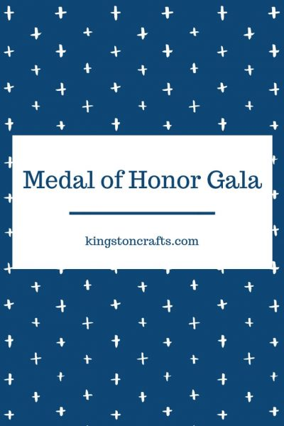 Medal of Honor Gala - Kingston Crafts