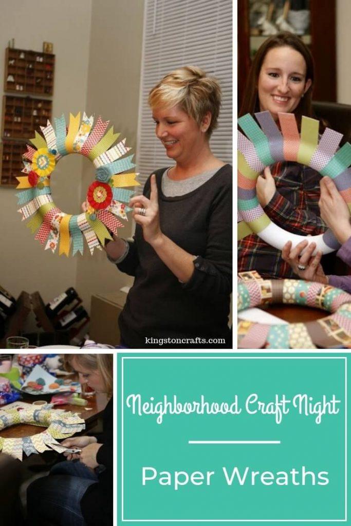Neighborhood Craft Night – Paper Wreaths - Kingston Crafts