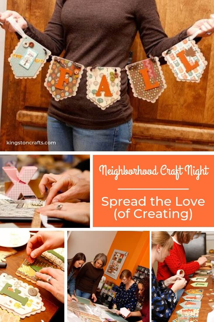 Neighborhood Craft Night – Spread the Love (of Creating) - Kingston Crafts