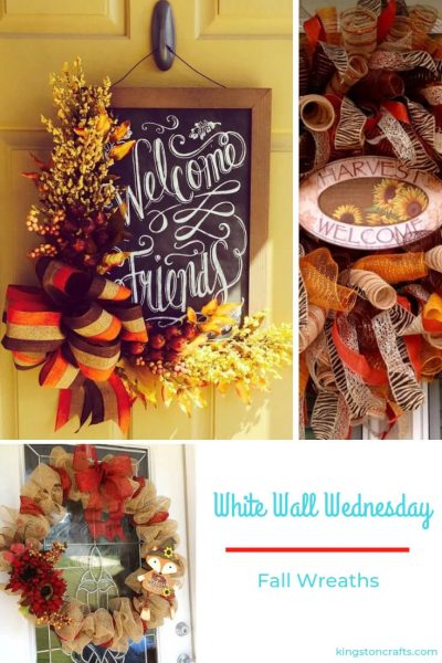 White Walls Wednesday – Fall Wreaths - Kingston Crafts