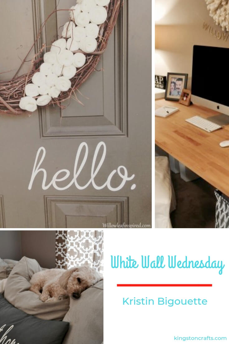 White Walls Wednesday – Kristin Bigouette - Kingston Crafts