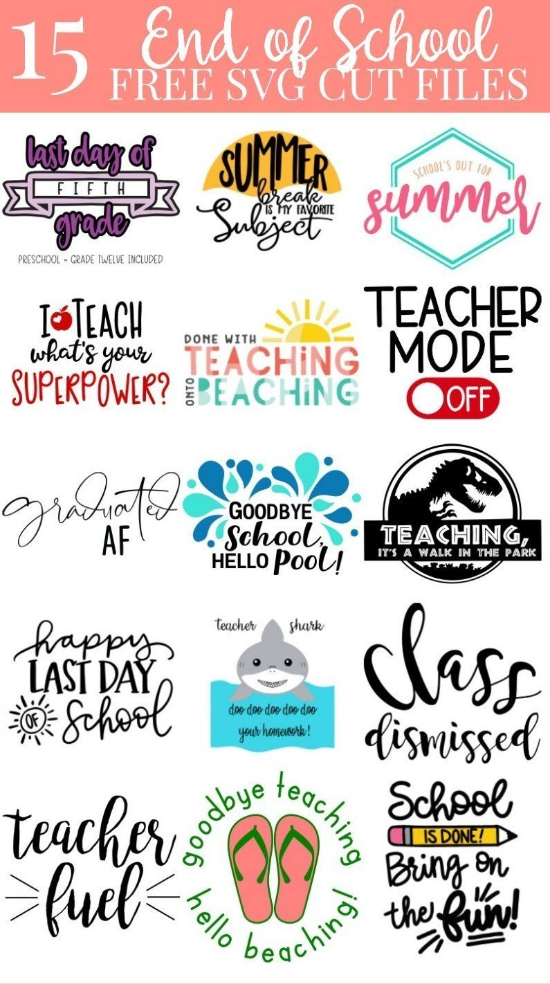 15 free end of the school year svg file collage