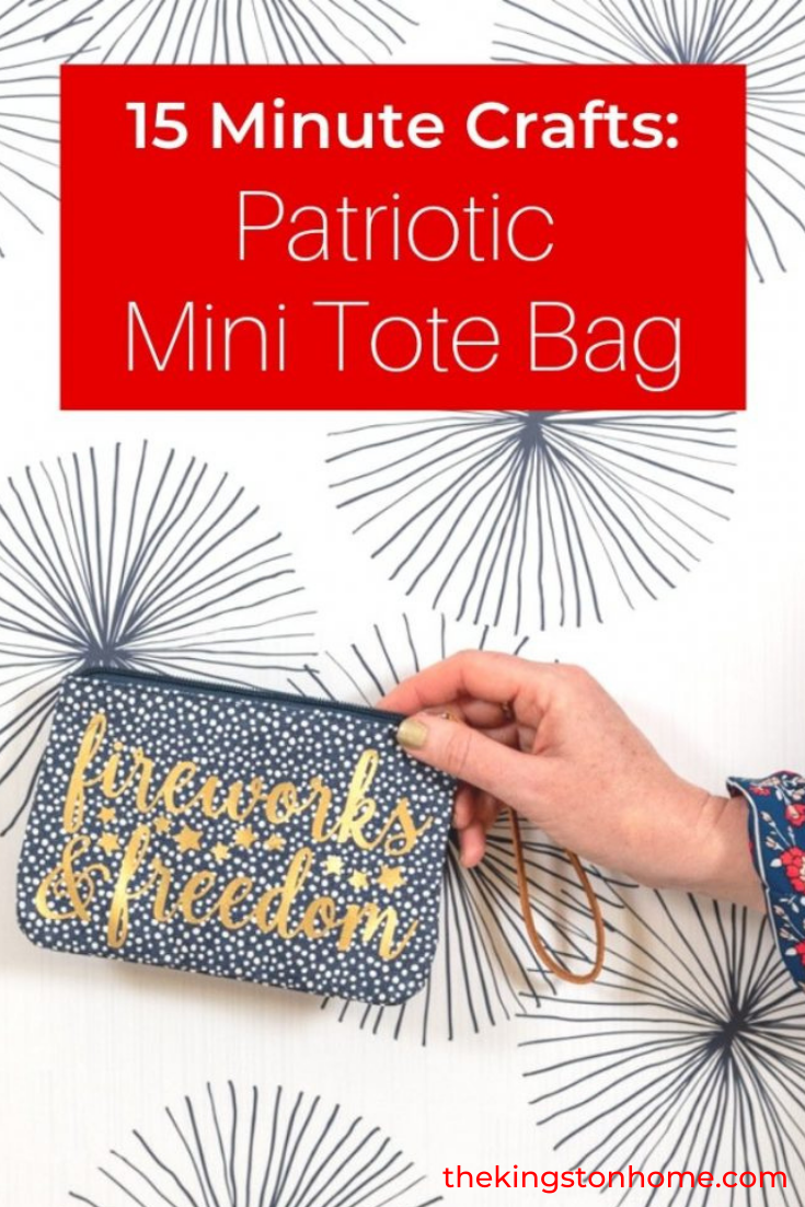 15 Minute Crafts Patriotic Mini Tote Bag - The Kingston Home: Looking for a quick way to take your outfit up a notch? Grab your Cricut and create a custom mini tote bag for any occasion! via @craftykingstons