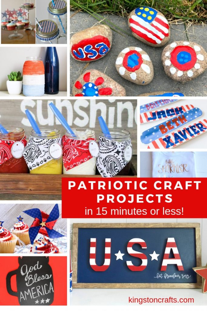 Patriotic Craft Projects in 15 minutes or less - Kingston Crafts