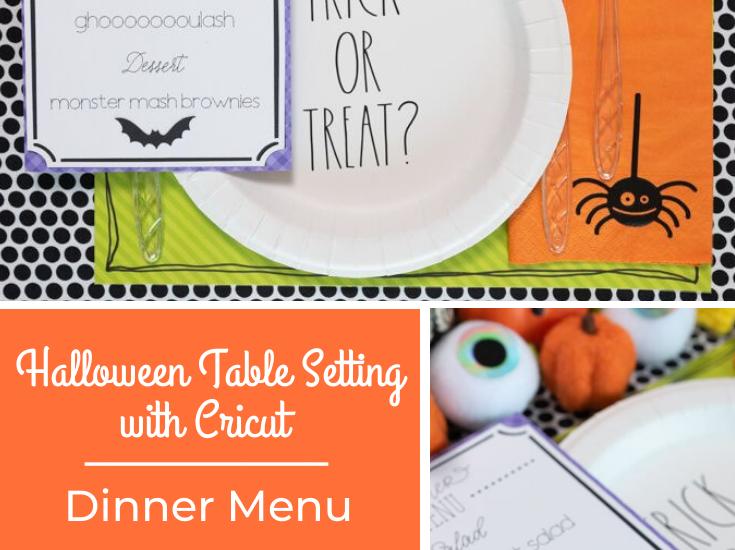Halloween Table Setting with Cricut Dinner Menu
