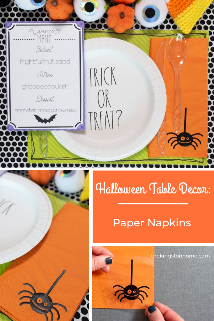 Halloween Table Decor: Paper Napkin - The Kingston Home: Get your table decorated just in time for Halloween! In this three part series, we are showing you how to create quick and easy Halloween table decor. Today, we are making personalized napkins with Cricut! via @craftykingstons