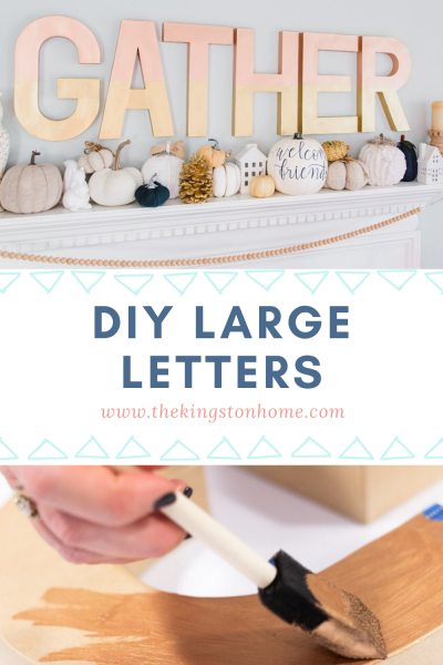 DIY Large Letters for Your Home Decor - The Kingston Home