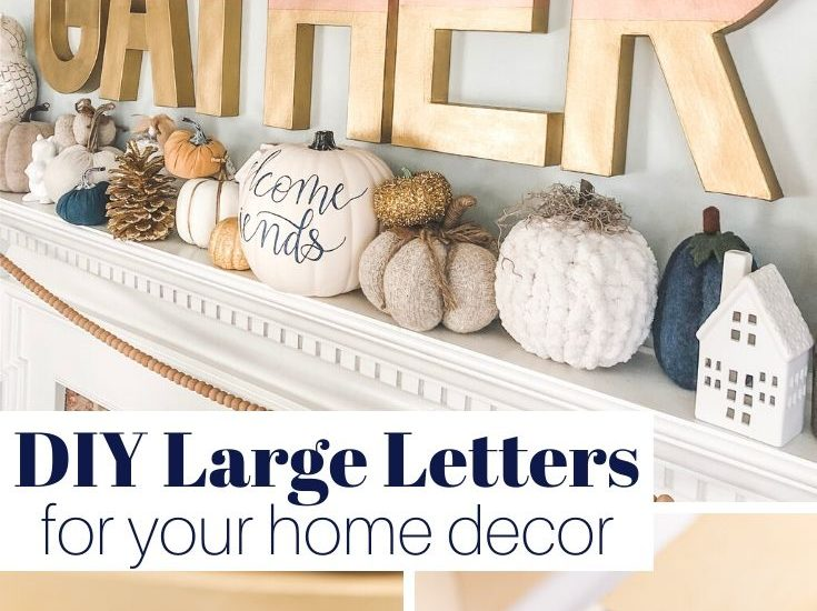 DIY Large Letters for Your Home