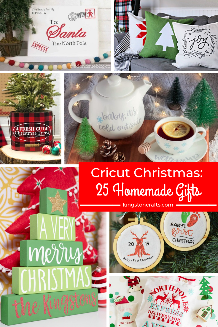 Cricut Christmas: 25 Homemade Gifts from The Kingston Home