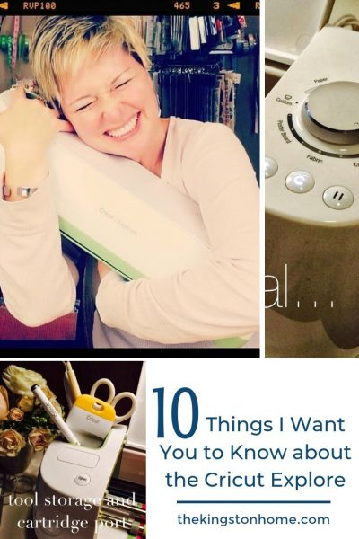 10 Things I Want You to Know about the Cricut Explore - The Kingston Home