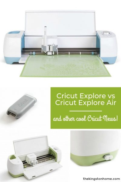Cricut Explore vs Cricut Explore Air – and other cool Cricut News! - The Kingston Home
