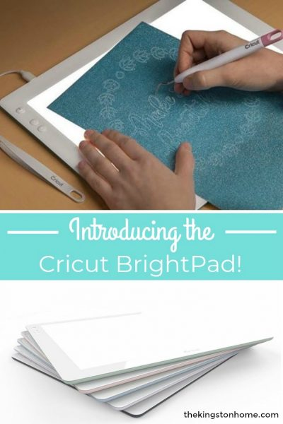 Introducing the Cricut BrightPad - The Kingston Home