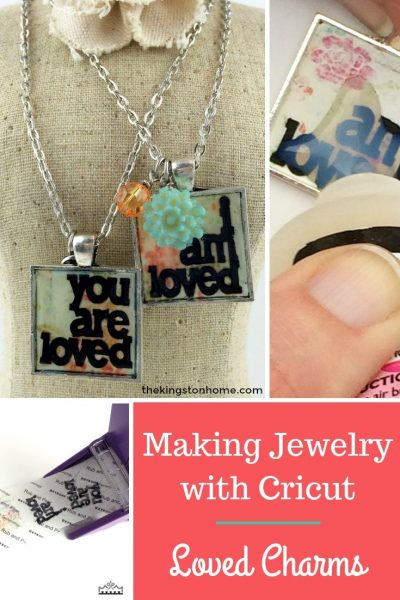 Making Jewelry with Cricut – Loved Charms - The Kingston Home