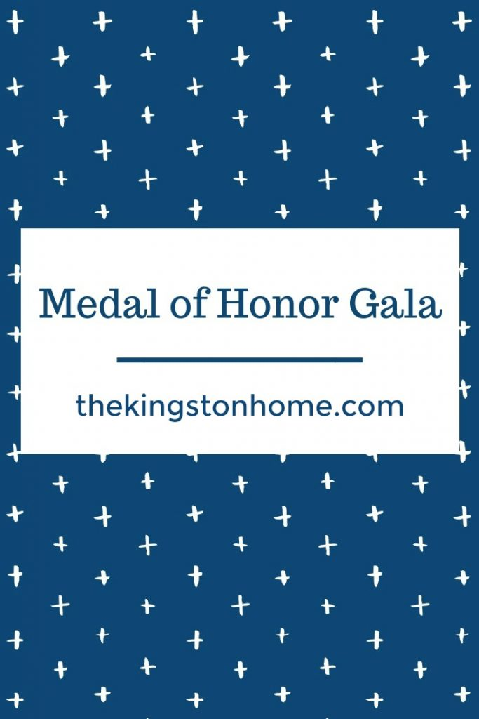 Medal of Honor Gala - The Kingston Home