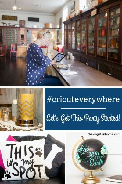 #cricuteverywhere – Let's Get This Party Started! - The Kingston Home