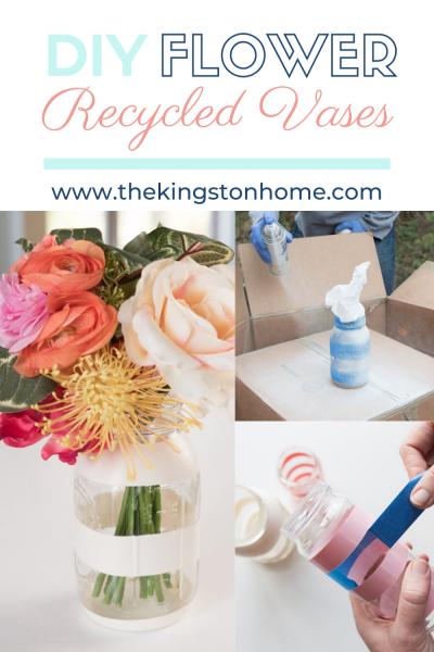 DIY Flower Recycled Vase - The Kingston Home