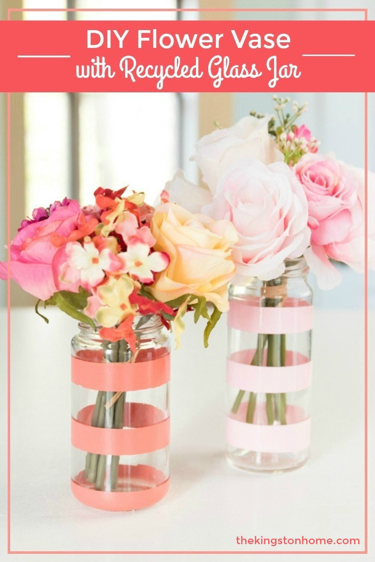 DIY Flower Vase with Recycled Glass Jar - The Kingston Home
