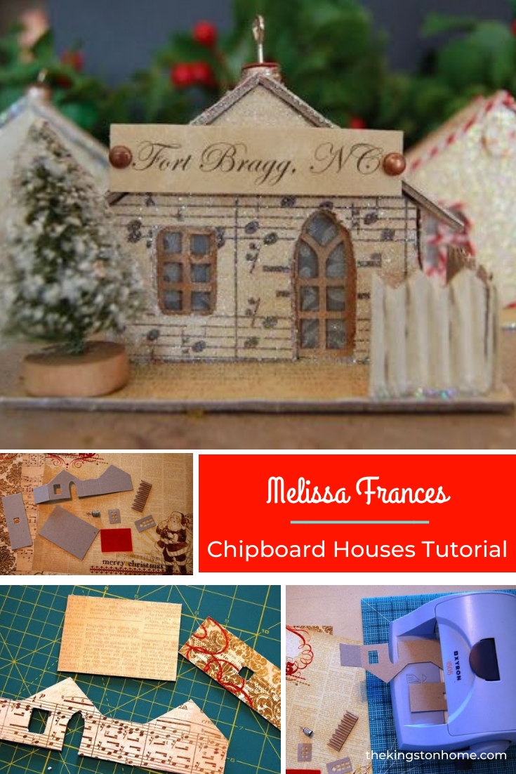 Melissa Frances Chipboard Houses Tutorial - The Kingston Home: As I mentioned on my FB page a while back, I am OBSESSED with tiny houses. As I also mentioned, I am so disorganized during the holiday season that I meant to post this how-to BEFORE Christmas, but here we are. So - apologies for the lateness, but to make up for it I am sharing step by step instructions so you can make some of these houses yourself! via @craftykingstons