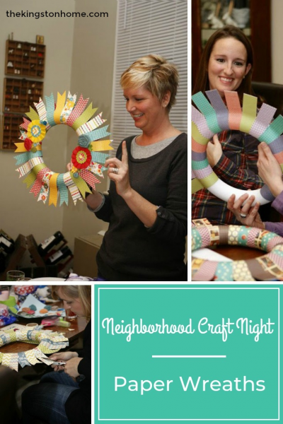 Neighborhood Craft Night – Paper Wreaths - The Kingston Home
