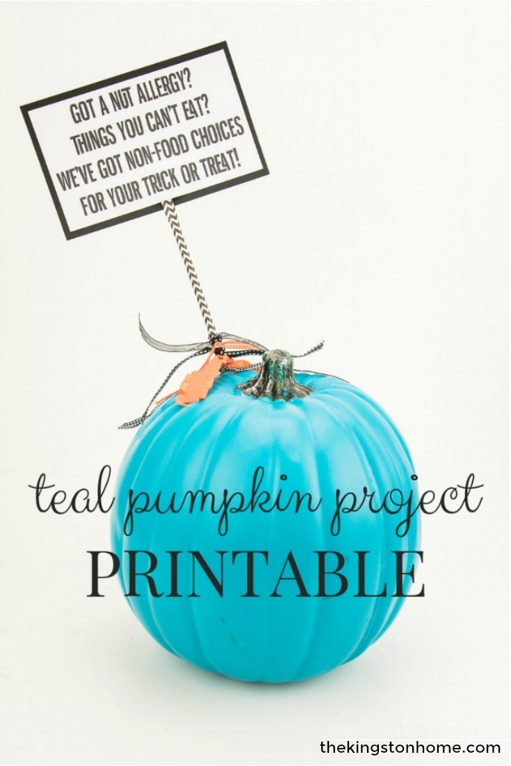 Teal Pumpkin Project – FREE Printable - The Kingston Home: Support the Teal Pumpkin Project this Halloween by making your own sign letting trick-or-treaters with food allergies know they are welcome at your door. Learn how to create your own Teal Pumpkin Sign in less than 30 minutes with a free printable! via @craftykingstons