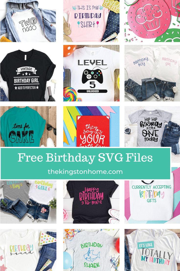 Free Birthday SVG Files - The Kingston Home: Whether it's your birthday, your child's, or your best friend's, celebrate it in style with our 15 FREE Birthday SVG files! via @craftykingstons