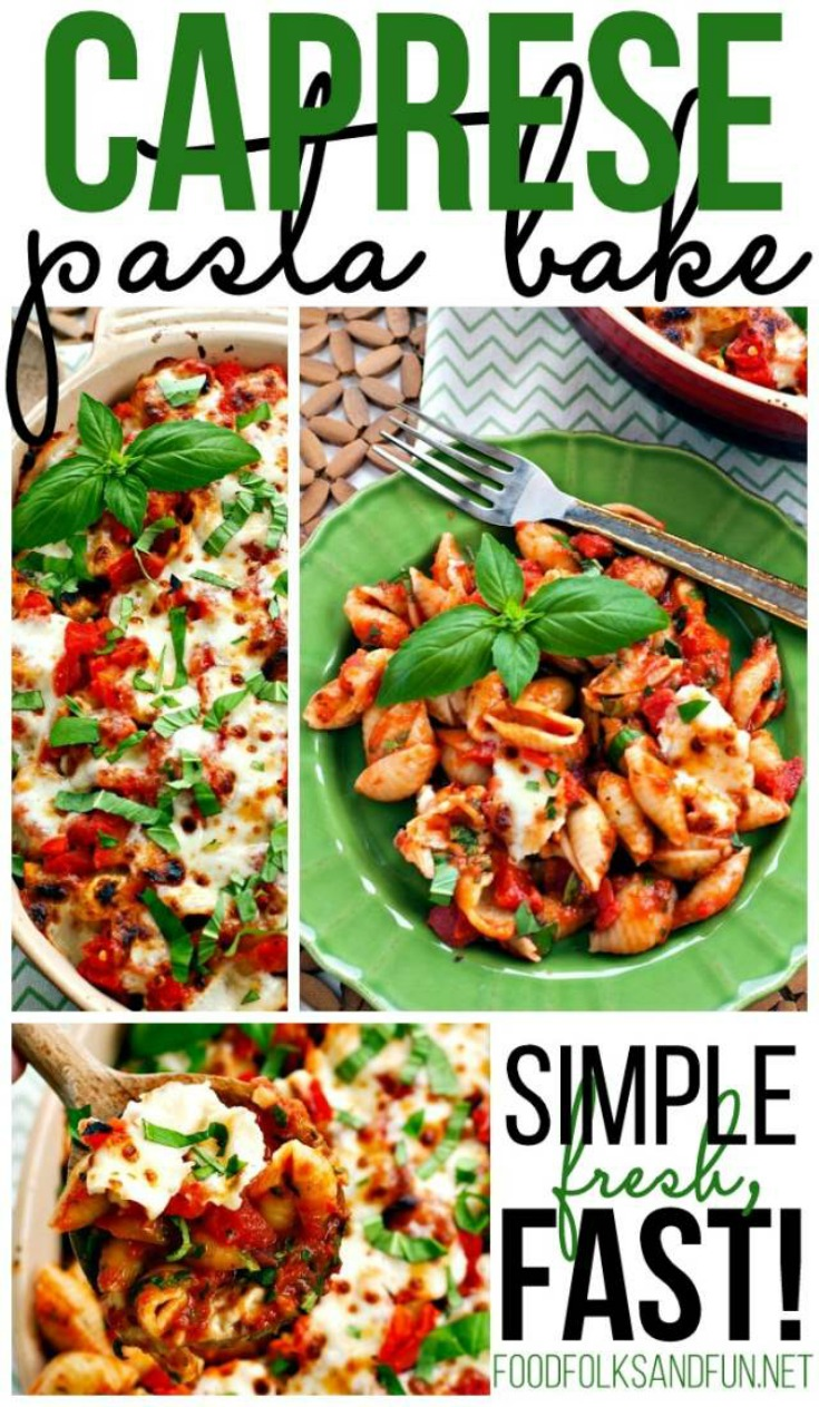 Caprese Pasta Bake by Food Folks and Fun