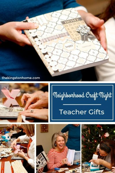 Neighborhood Craft Night – Teacher Gifts - The Kingston Home