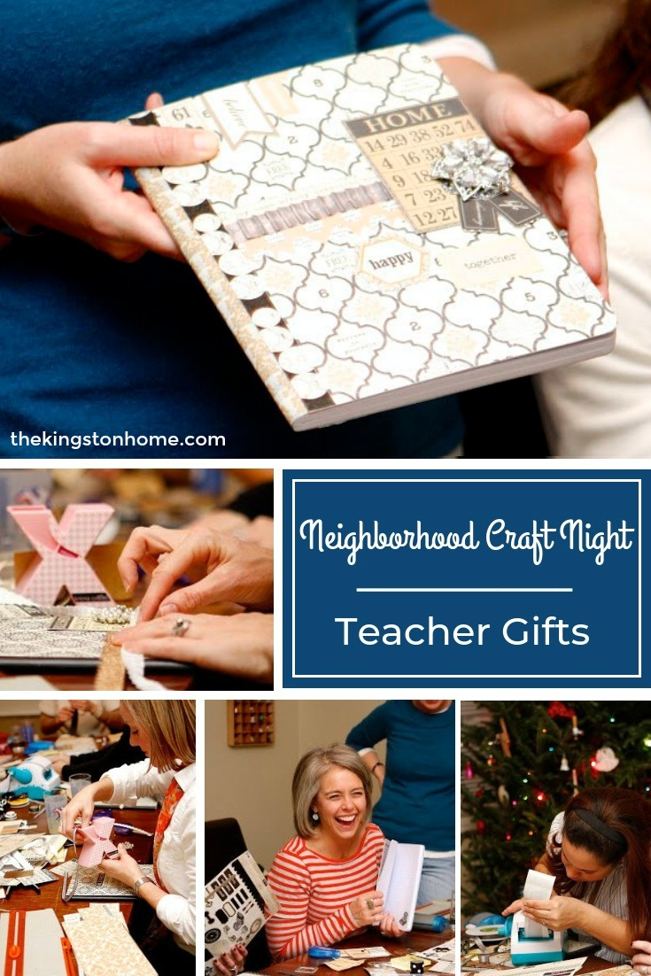 Neighborhood Craft Night – Teacher Gifts - The Kingston Home
