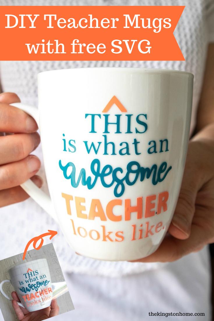 DIY Teacher Mugs with free SVG The Kingston Home via @craftykingstons