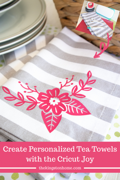 Create Personalized Tea Towels with the Cricut Joy - The Kingston Home