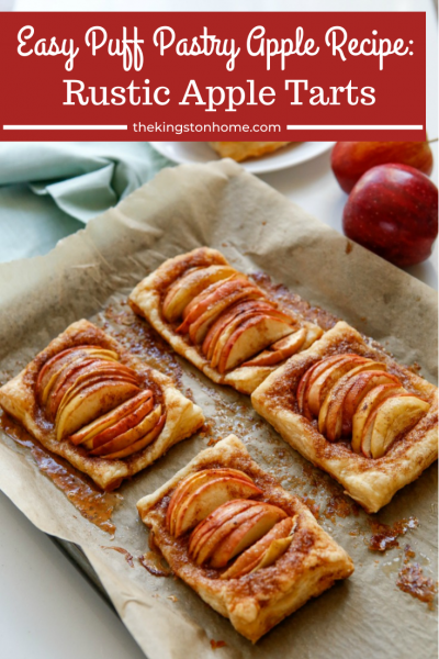 Easy Puff Pastry Apple Recipe Rustic Apple Tarts - The Kingston Home