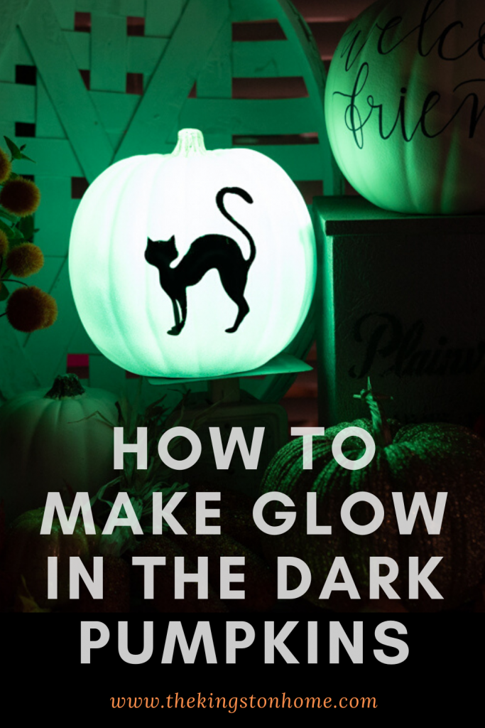 How To Make Glow In The Dark Pumpkins - The Kingston Home