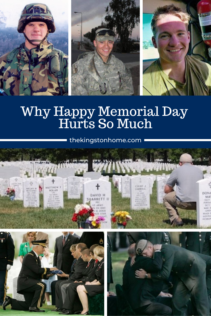Why Happy Memorial Day Hurts So Much - The Kingston Home via @craftykingstons