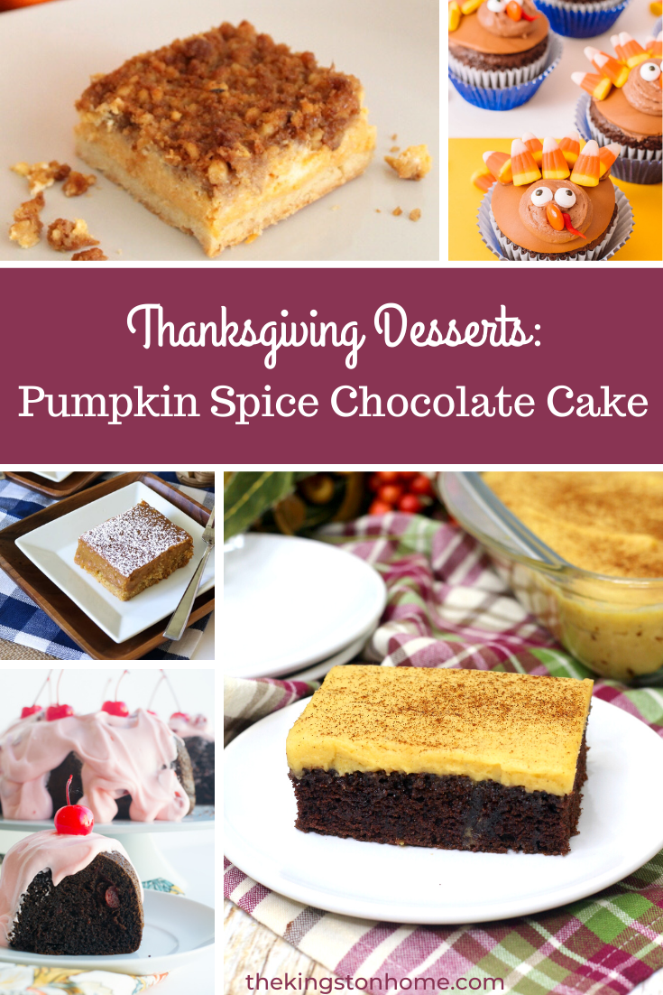 Thanksgiving Desserts: Pumpkin Spice Chocolate Cake - The Kingston Home: Want to try something a little different this Thanksgiving? We've rounded up some unique Thanksgiving desserts that are sure to be a hit right alongside (or instead of) the traditional pumpkin pie! via @craftykingstons